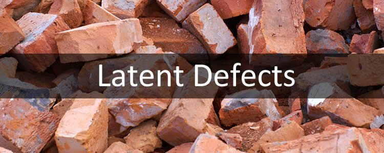 What are lantent defects?