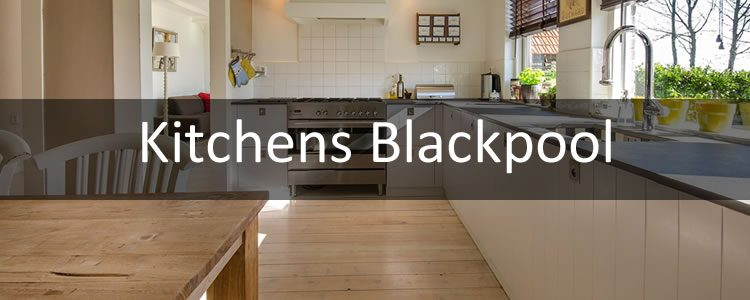 New Kitchens Blackpool